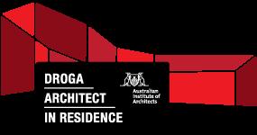 Droga Architect in Residence Program Droga Architect in Residence Program