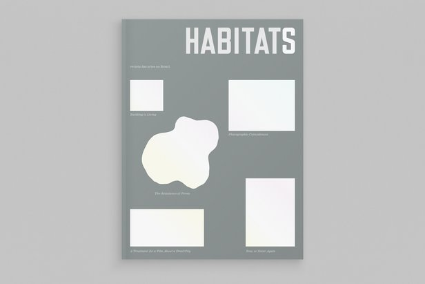 Lina Bo Bardi Fellowship: 'Habitats' 'Habitats' / © Julia and Humboldt Books