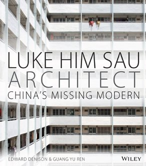 Luke Him Sau and Chinese Architecture © Wiley