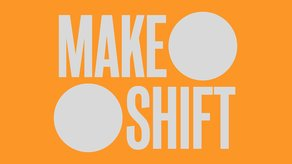 OPPORTUNITY: Call for makers for Crafts Council's Make:Shift  Crafts Council