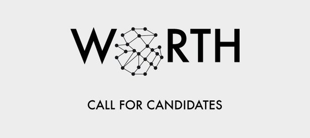 Opportunity: Call for Candidates, WORTH project WORTH Project