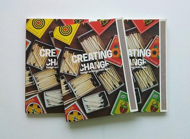 Creating Change Design Writings from India Photo: Kyoorius Magazine