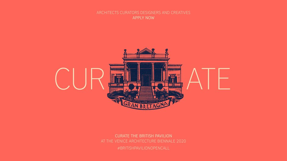 Open Call: Curate the British Pavilion 2020