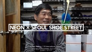 NEON x Seoul Shoe Street,