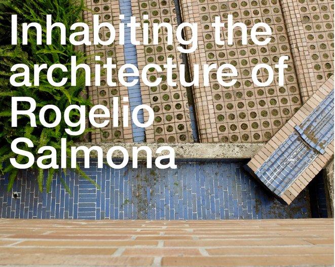 Talk: Inhabiting the Architecture of Rogelio Salmona © Freya Cobbin
