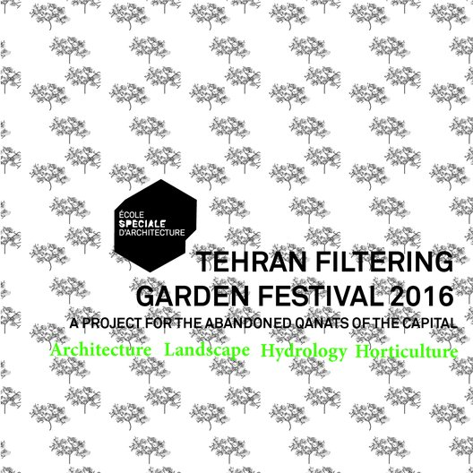 Open Call:  Tehran Filtering Gardens HydroCity