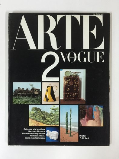 Arte Vogue, magazine edited by Pietro Maria Bardi in 1977, heavily influenced by the early work of Pietro and Lina Bo in Habitat. Julia, Lina Bo Bardi Fellow